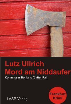 Mord am Niddaufer von Ullrich,  Lutz