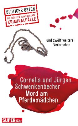 Mord am Pferdemädchen von Schwenkenbecher,  Cornelia, Schwenkenbecher,  Jürgen