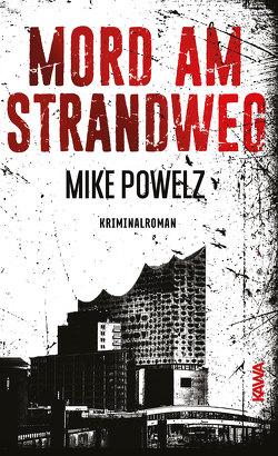 Mord am Strandweg von Powelz,  Mike