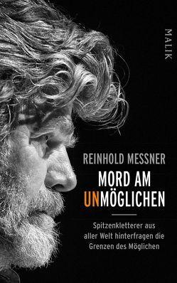 Mord am Unmöglichen von Calvi,  Luca, Filippini,  Alessandro, Messner,  Reinhold