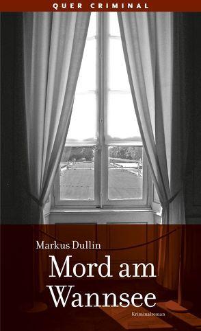 Mord am Wannsee von Dullin,  Markus