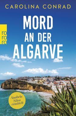Mord an der Algarve von Conrad,  Carolina