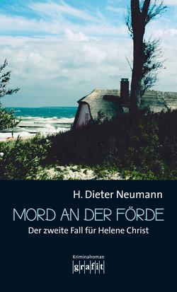 Mord an der Förde von Neumann,  Heinrich Dieter
