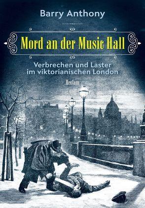Mord an der Music Hall von Anthony,  Barry, Hanowell,  Holger