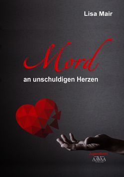 Mord an unschuldigen Herzen- Großschrift von Mair,  Lisa