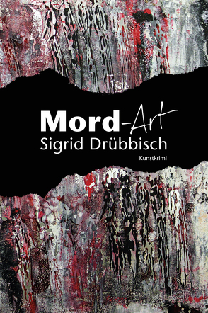 Mord-Art von Drübbisch,  Sigrid
