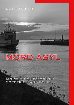 Mord Asyl von Zeiler,  Rolf