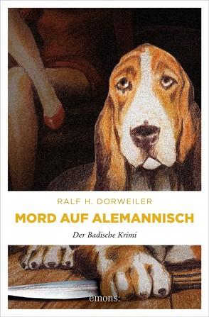 Mord auf Alemannisch von Dorweiler,  Ralf H