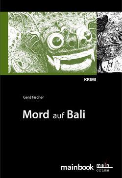 Mord auf Bali: Urlaubs-Krimi von Fischer,  Gerd