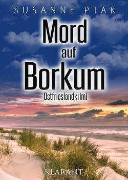 Mord auf Borkum. Ostfrieslandkrimi von Ptak,  Susanne