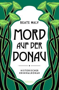 Mord auf der Donau von Maly,  Beate