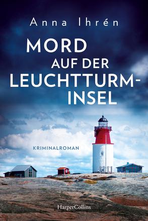Mord auf der Leuchtturminsel von Ackermann,  Ulla, Ihrén,  Anna