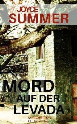 Mord auf der Levada von Summer,  Joyce