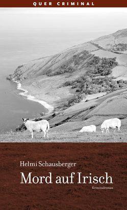 Mord auf Irisch von Schausberger,  Helmi