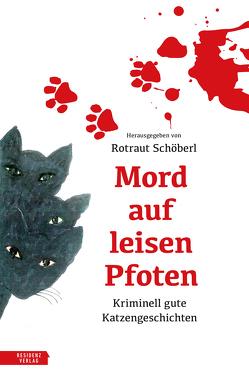 Mord auf leisen Pfoten von Klingl,  Livia, Schöberl,  Rotraut