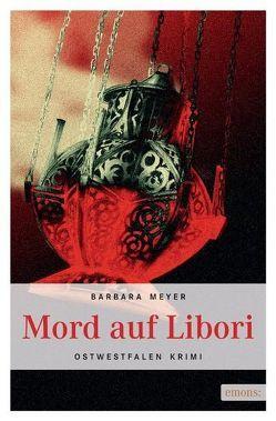 Mord auf Libori von Meyer,  Barbara