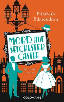 Mord auf Selchester Castle von Beyer,  Peter, Edmondson,  Elizabeth