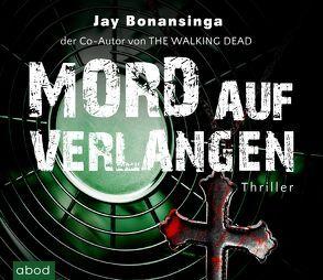 Mord auf Verlangen von Bonansinga,  Jay, Lehnen,  Stefan