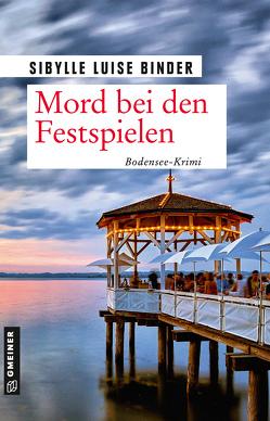 Mord bei den Seefestspielen von Binder,  Sibylle Luise