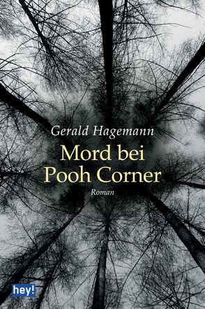 Mord bei Pooh Corner von Hagemann,  Gerald