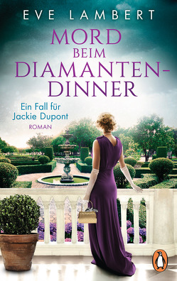 Mord beim Diamantendinner – Ein Fall für Jackie Dupont von Lambert,  Eve