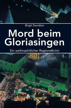 Mord beim Gloriasingen von Davidian,  Birgit