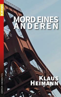 Mord eines Anderen von Heimann,  Klaus