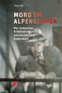 Mord im Alpenglühen von Ott,  Paul