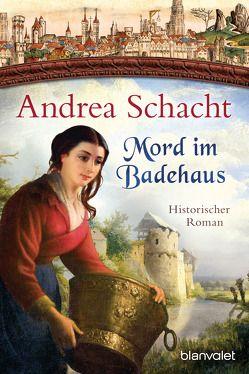 Mord im Badehaus von Schacht,  Andrea