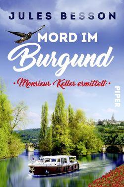Mord im Burgund von Besson,  Jules