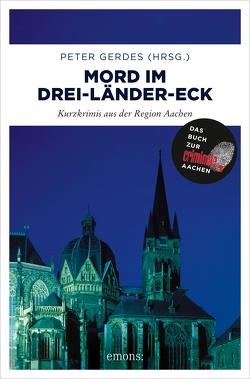 Mord im Drei-Länder-Eck von Gerdes,  Peter