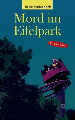 Mord im Eifelpark von Puderbach,  Ulrike