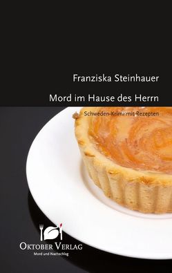 Mord im Hause des Herrn von Steinhauer,  Franziska