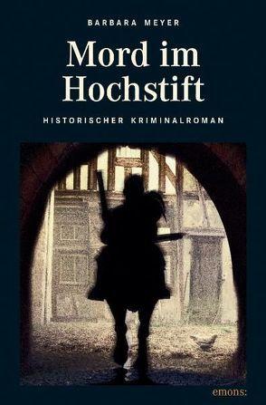 Mord im Hochstift von Meyer,  Barbara