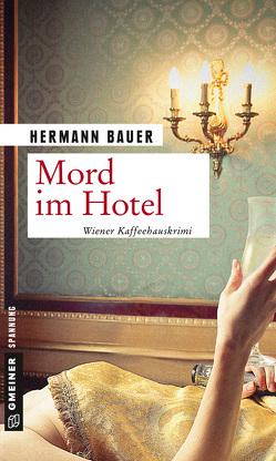 Mord im Hotel von Bauer,  Hermann