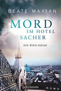 Mord im Hotel Sacher von Maxian,  Beate
