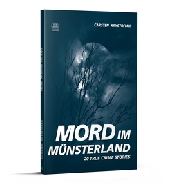 Mord im Münsterland von Krystofiak,  Carsten