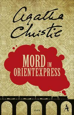 Mord im Orientexpress von Bayer,  Otto, Christie,  Agatha