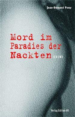 Mord im Paradies der Nackten von Halfbrodt,  Michael, Pouy,  Jean Bernard