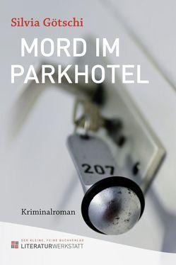 Mord im Parkhotel von Götschi,  Silvia