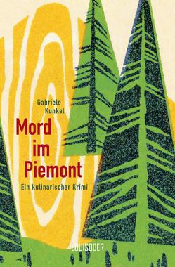 Mord im Piemont von Kunkel,  Gabriele