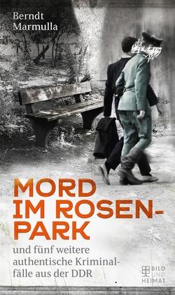 Mord im Rosenpark von Marmulla,  Berndt