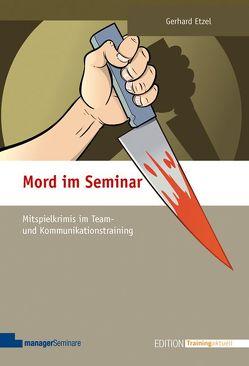 Mord im Seminar von Etzel,  Gerhard