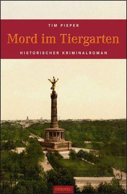 Mord im Tiergarten von Pieper,  Tim