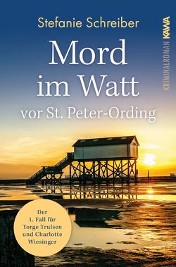 Mord im Watt vor St. Peter-Ording von Schreiber,  Stefanie