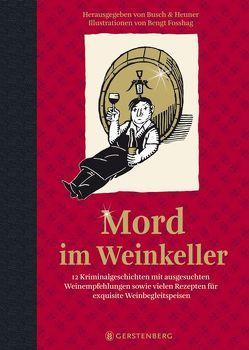 Mord im Weinkeller von Busch,  Andrea C, Fosshag,  Bengt, Heuner,  Almuth