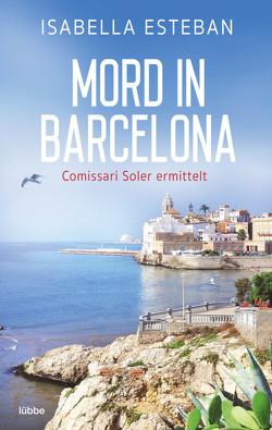 Mord in Barcelona von Esteban,  Isabella