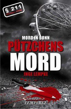 Mord in Bonn – Pützchens Mord von Lempke,  Inge