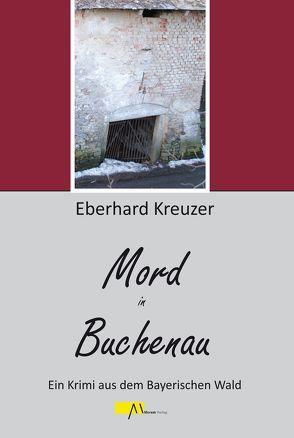 Mord in Buchenau von Kreuzer,  Eberhard