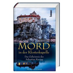 Mord in der Klosterkapelle von Lück,  Christhard, Timm,  Andrea